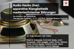 Audio-Hacks (live): apparative Klangästhetik medientechnischer Störungen